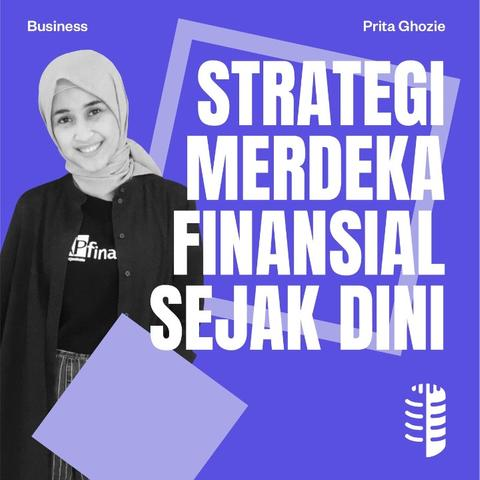 Strategi Merdeka Finansial Sejak Dini