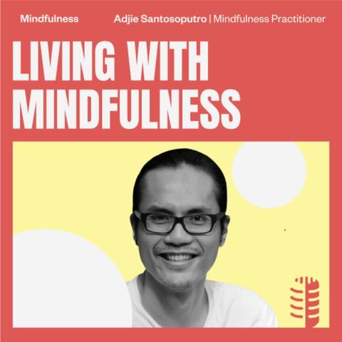 Living with Mindfulness